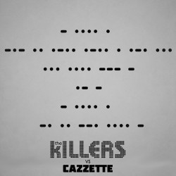 The-Killers-vs.-CAZZETTE-Shot-At-Night-Extended-Mix